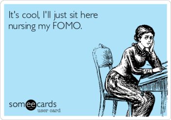 its-cool-ill-just-sit-here-nursing-my-fomo-47343